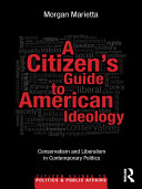 A Citizen's Guide to American Ideology Pdf/ePub eBook