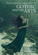 Edinburgh Companion to Gothic and the Arts