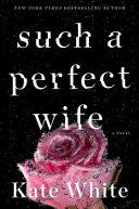 Such a Perfect Wife Pdf/ePub eBook