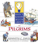Don t Know Much About the Pilgrims Book PDF