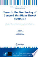 Towards the Monitoring of Dumped Munitions Threat  MODUM