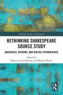 Rethinking Shakespeare Source Study