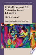 Critical Issues and Bold Visions for Science Education Book