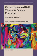 Critical Issues and Bold Visions for Science Education