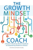 The Growth Mindset Coach Book