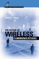 The Future of Wireless Communications
