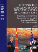 Meeting the Challenges and the Opportunities of China's Rise