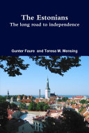 The Estonians  The long road to independence