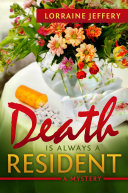 Death is Always a Resident