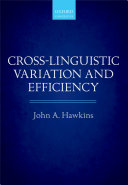 Cross Linguistic Variation and Efficiency