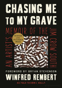 link to Chasing me to my grave : an artist's memoir of the Jim Crow South in the TCC library catalog