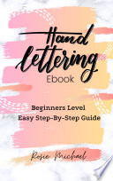 Hand Lettering For Beginners Easy Step By Step Guide