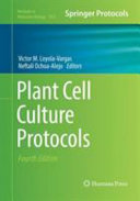Plant Cell Culture Protocols