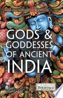 Gods   Goddesses of Ancient India