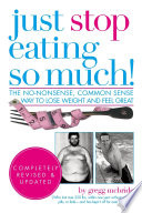 Just Stop Eating So Much  Completely Revised   Updated Book
