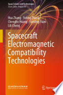 Spacecraft Electromagnetic Compatibility Technologies