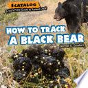 How To Track A Black Bear PDF