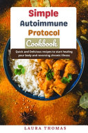 Simple Autoimmune Protocol Cookbook Book