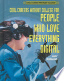 Cool Careers Without College for People Who Love Everything Digital Book