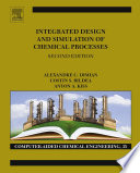 Integrated Design and Simulation of Chemical Processes Book