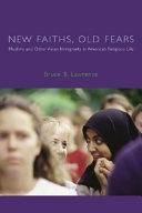 New Faiths  Old Fears