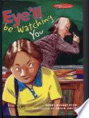 Eye ll Be Watching You