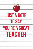 Just a Note to Say You re a Great Teacher