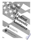 """Catalog of Federal Domestic Assistance, 1999"" by Barry Leonard"