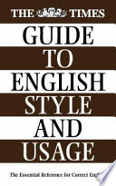 The Times Guide to English Style and Usage