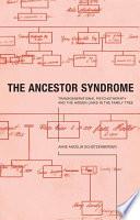 The Ancestor Syndrome Book PDF