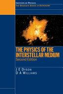 The Physics of the Interstellar Medium  Second Edition Book