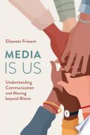 Media Is Us