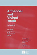 Antisocial and Violent Youth  Volume II