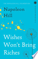Wishes Won't Bring Riches