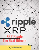 Pdf XRP Ripple: The Next Bitcoin Telecharger
