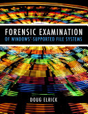 Forensic Examination of Windows Supported File Systems