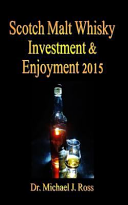 Scotch Malt Whisky Investment and Enjoyment 2015