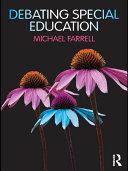 Debating Special Education