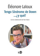 Tengo Síndrome de Down... ¿y qué?