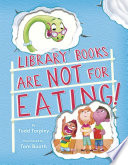 Library Books Are Not For Eating