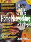 The Essential Guide to Home Networking Technologies Book