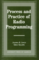 Process and Practice of Radio Programming