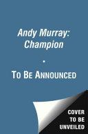 Andy Murray, Champion