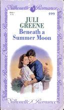 Beneath a Summer Moon