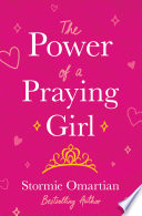 The Power of a Praying   Girl Book PDF