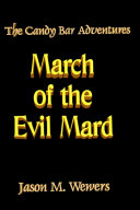 The Candy Bar Adventures  March of the Evil Mard