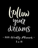 2020 Weekly Planner   Follow Your Dreams