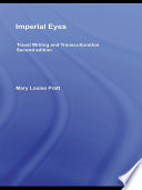 Imperial Eyes  : Travel Writing and Transculturation