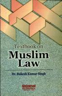 Textbook on Muslim Law