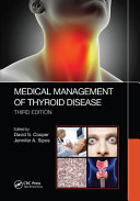 Medical Management of Thyroid Disease, Third Edition